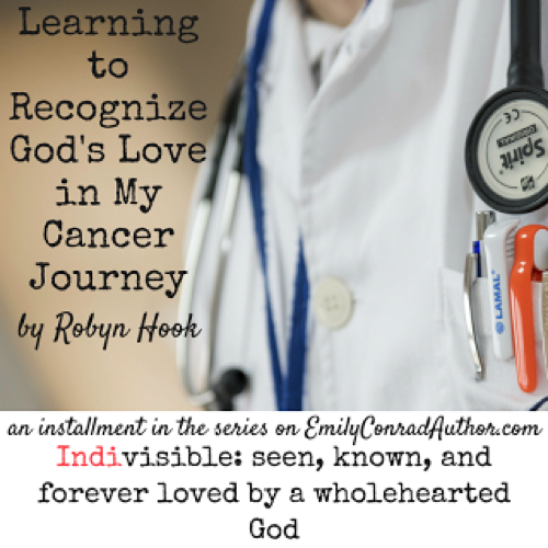 Indivisible: Learning to Recognize God's Love in My CancerJourney