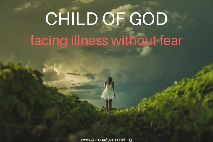 Child of God: Facing Illness Without Fear